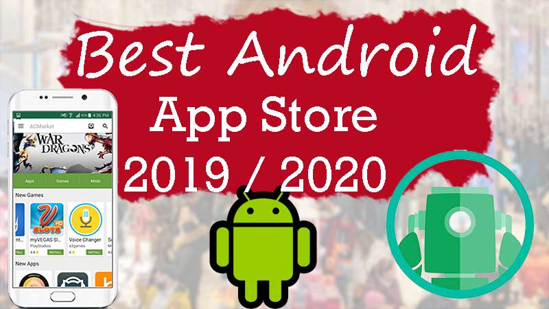 best android app store 2019