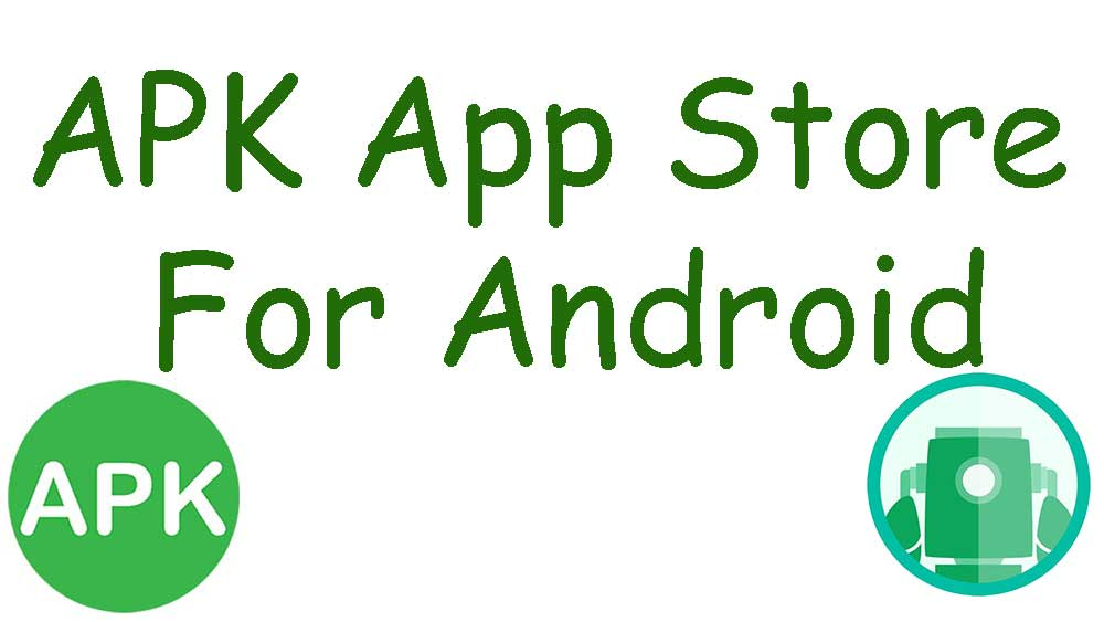 APK App Store for Android