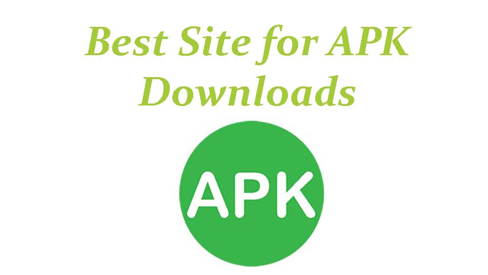 best site for apk downloads