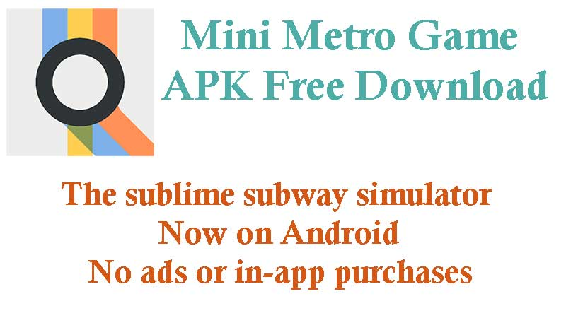 Mini Metro APK mod download