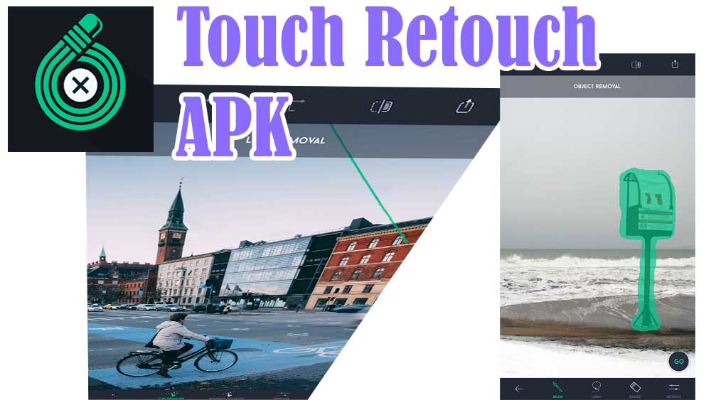 Touch Retouch APK Free Download - ACMarket